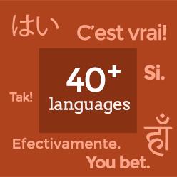 40+ Languages